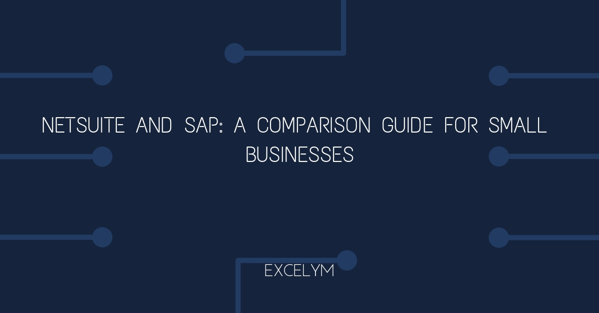 NetSuite-and-SAP_-A-Comparison-Guide-for-small-businesses